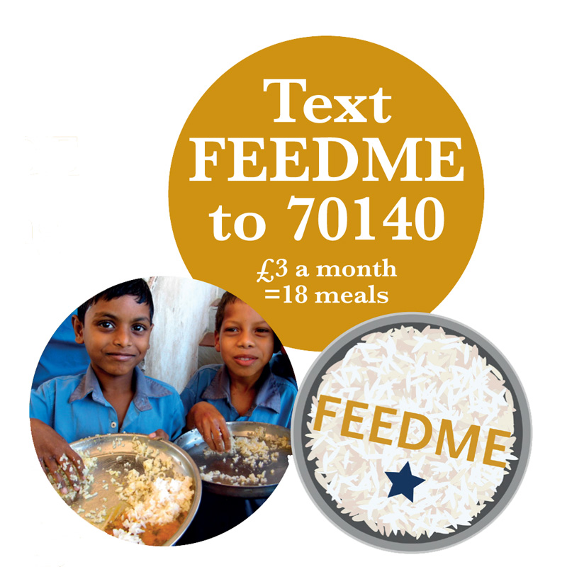 Text FEEDME to 70140 to give £3 per month providing 18 meals